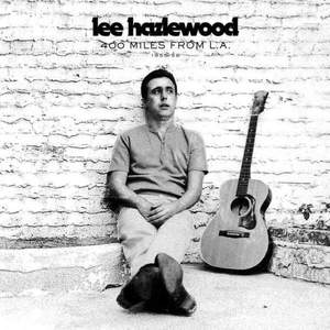 '400 Miles From L.A. 1955-56' by Lee Hazlewood