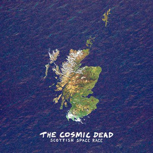 'Scottish Space Race' by The Cosmic Dead