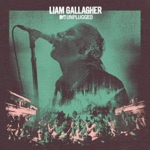 'MTV Unplugged' by Liam Gallagher