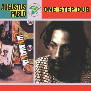 'One Step Dub' by Augustus Pablo