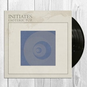'Esoteric Pop' by Initiates