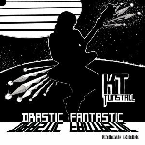 'Drastic Fantastic (Ultimate Edition)' by KT Tunstall