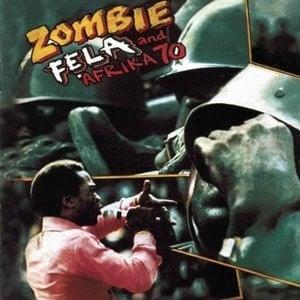 'Zombie' by Fela Kuti