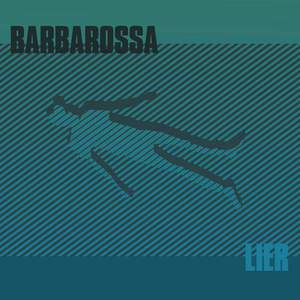 'Lier' by Barbarossa