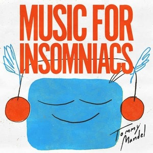 'Music For Insomniacs' by Tommy Mandel