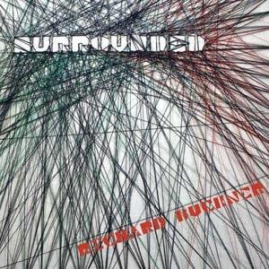 'Surrounded' by Richard Buckner