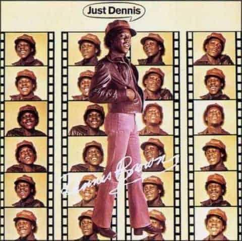 'Just Dennis' by Dennis Brown