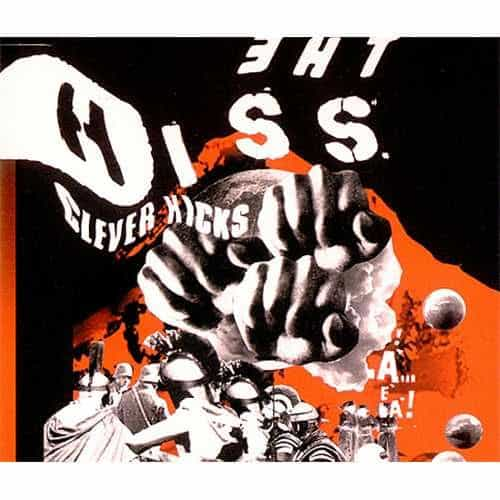 'Clever Kicks' by The Hiss