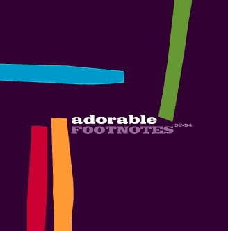 'Footnotes - Best Of (92-94)' by Adorable
