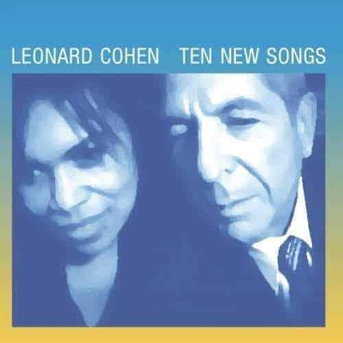 'Ten New Songs' by Leonard Cohen