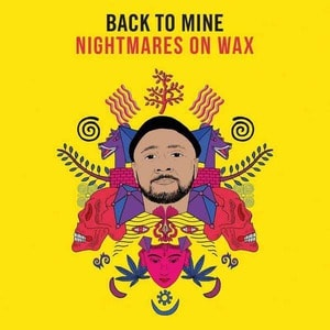 'Back To Mine – Nightmares On Wax' by Nightmares On Wax