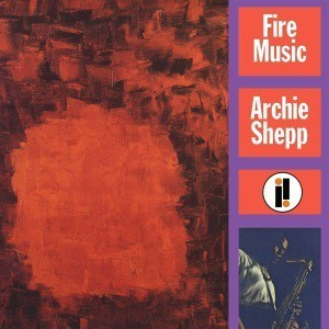 'Fire Music' by Archie Shepp