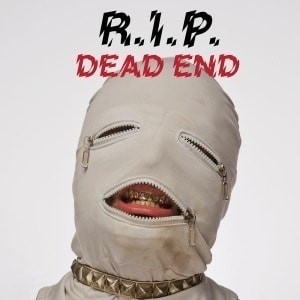 'Dead End' by R.I.P.