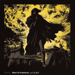'Black Tar Prophecies Vol's 1, 2, & 3' by Grails