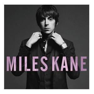 'Colour Of The Trap' by Miles Kane