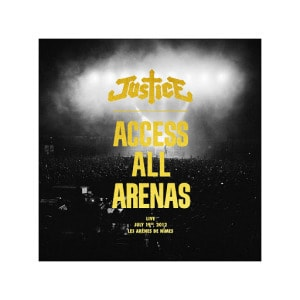 'Access All Arenas' by Justice
