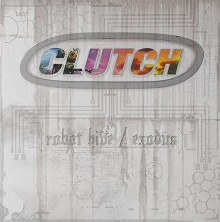 'Robot Hive / Exodos' by Clutch