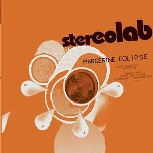 'Margerine Eclipse (Expanded Edition)' by Stereolab