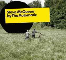 Steve McQueen by The Automatic