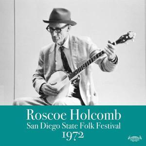 'San Diego State Folk Festival 1972' by Roscoe Holcomb