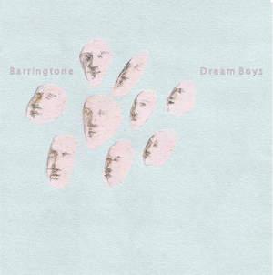 'Dream Boys / Pet Gazelles' by Barringtone