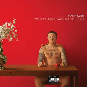 'Watching Movies With The Sound Off' by Mac Miller