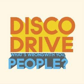 What's Wrong With People by Disco Drive