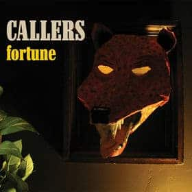 'Fortune' by Callers