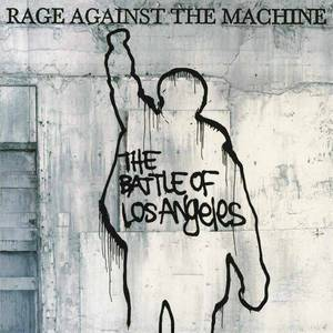 'The Battle Of Los Angeles' by Rage Against The Machine