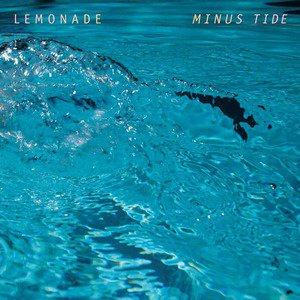 'Minus Tide' by Lemonade
