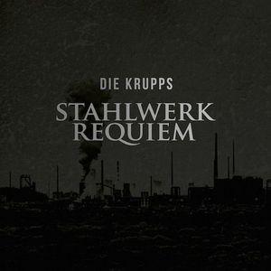 'Stahlwerkrequiem' by Die Krupps