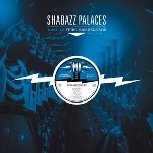 'Live at Third Man Records' by Shabazz Palaces