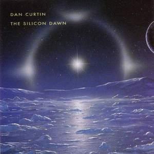 'The Silicon Dawn' by Dan Curtin