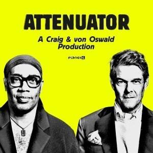 'Attenuator' by Carl Craig & Moritz von Oswald