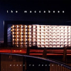 'Marks To Prove It' by The Maccabees