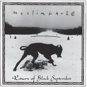 'Return of Black September' by Muslimgauze