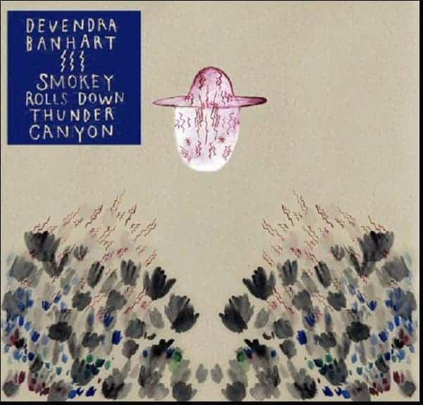 'Smokey Rolls Down Thunder Canyon' by Devendra Banhart