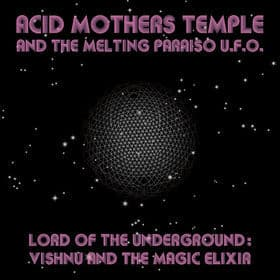 Lord of the Underground: Vishnu and the Magic Elixir by Acid Mothers Temple