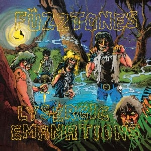 'Lysergic Emanations' by Fuzztones