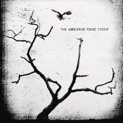 The Airbourne Toxic Event by The Airborne Toxic Event