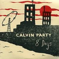 8 Days by Calvin Party