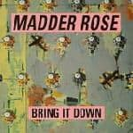 Bring It Down by Madder Rose
