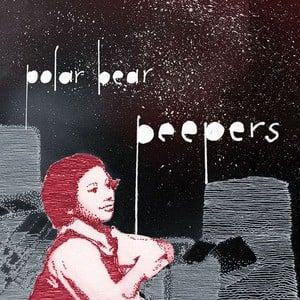 'Peepers' by Polar Bear