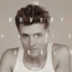 'The Paris Tapes' by Robert Görl