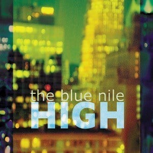 'High' by The Blue Nile