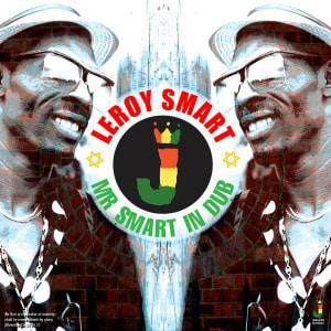 'Mr Smart In Dub' by Leroy Smart