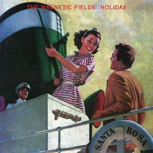 'Holiday' by The Magnetic Fields