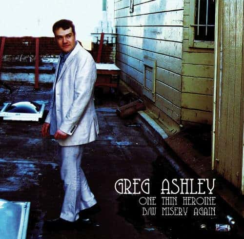 'One Thin Heroine/ Misery Again' by Greg Ashley