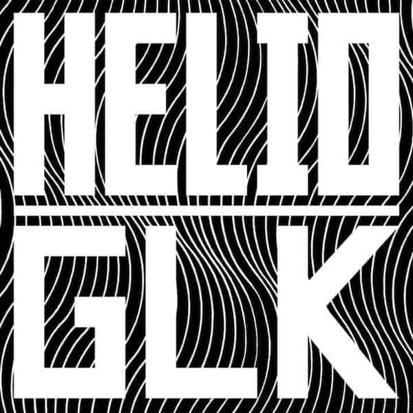 'Helio X Glk' by The Gaslamp Killer