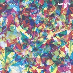 'Our Love' by Caribou
